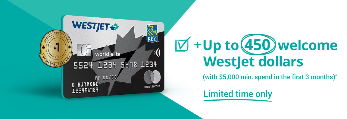 Up to 450 welcome WestJet Dollars