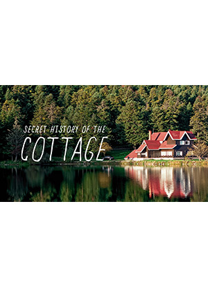 Secret History Of The Cottage