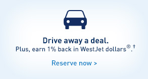 Drive away a deal. Plus, earn 1% back in WestJet dollars®.† Reserve now.
