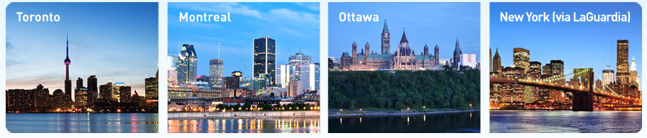 There's way more to our service between Toronto, Montreal, Ottawa and New York (via LaGuardia).† Toronto. Montreal. Ottawa. New York (via LaGuardia).