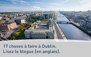 17 choses à faire à Dublin. Lisez le blogue [en anglais].