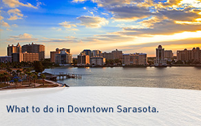 What to Do in Downtown Sarasota.