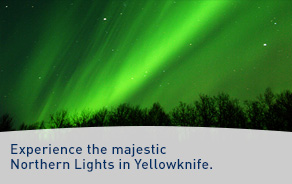 Go from winter blahs to winter aaahhh's. Experience the majestic Northern Lights in Yellowknife.