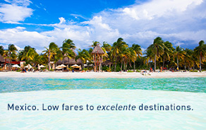 Low fares to Mexico from your nearest city.