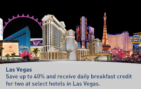 Save up to 40% and receive daily breakfast credit for two at select hotels in Las Vegas.