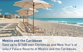 Save up to $1500 over Christmas and New Year's at select Palace Resorts in Mexico and the Caribbean.