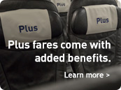 Plus fares come with added benefits. Learn more.