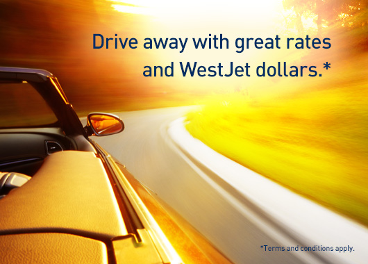 Drive away with great rates and WestJet dollars.* *Terms and conditions apply.