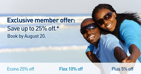 Exclusive member seat sale.  Save up to 25%* on travel.  Book by August 20.