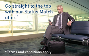 Go straight to the top with our Status Match offer. Terms and conditions apply.