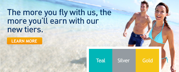 The more you fly with us, the more you'll earn with our new tiers.