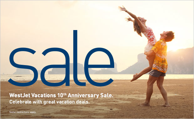WestJet Vacations 10th Anniversary Sale.