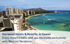 WestJet Vacations exclusive Starwood offer.