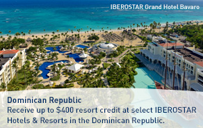 Receive up to $400 resort credit at select IBEROSTAR Hotels & Resorts in the Dominican Republic.