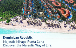 Majestic Mirage Punta Cana Discover the Majestic Way of Life.