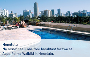 No resort fee + one free breakfast for two at Aqua Palms Waikiki in Honolulu.
