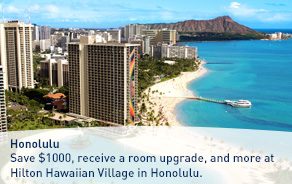 Save $1000, receive a room upgrade, and more at Hilton Hawaiian Village in Honolulu.