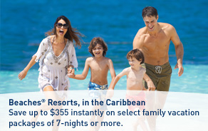 Save up to $355 instantly on select Beaches® Resorts packages.